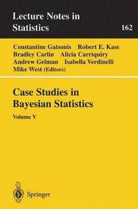 bokomslag Case Studies in Bayesian Statistics