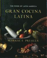 bokomslag Gran cocina latina - the food of latin america