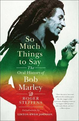 bokomslag So Much Things to Say: The Oral History of Bob Marley