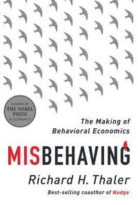 bokomslag Misbehaving - The Making of Behavioral Economics