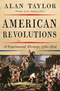 bokomslag American Revolutions