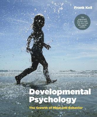 bokomslag Developmental Psychology the Growth of Mind and Behavior Us Edition