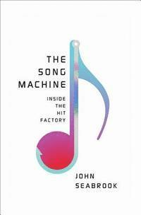 bokomslag The Song Machine: Inside the Hit Factory