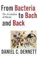 bokomslag From Bacteria to Bach and Back: The Evolution of Minds