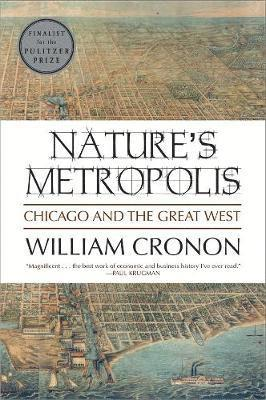 bokomslag Nature's Metropolis: Chicago and the Great West