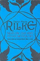 bokomslag Rilke on Love and Other Difficulties