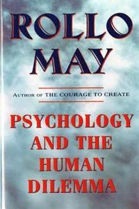 bokomslag Psychology and the Human Dilemma