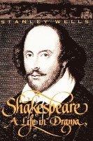 bokomslag Shakespeare: a Life in Drama