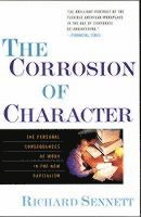 The Corrosion of Character: The Personal Consequences of Work in the New Capitalism 1