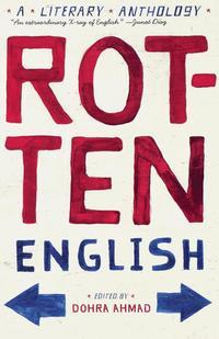 bokomslag Rotten English: A Literary Anthology