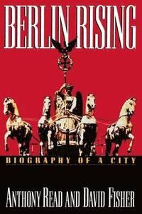 bokomslag Berlin Rising: Biography of a City