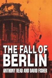bokomslag The Fall of Berlin