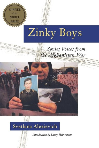 bokomslag Zinky Boys: Soviet Voices from the Afghanistan War