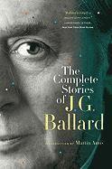 bokomslag The Complete Stories of J. G. Ballard