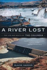 bokomslag A River Lost
