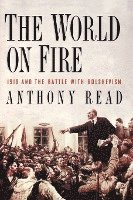 bokomslag The World on Fire: 1919 and the Battle with Bolshevism