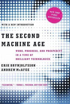 bokomslag The Second Machine Age: Work, Progress, and Prosperity in a Time of Brilliant Technologies