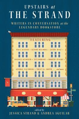 bokomslag Upstairs at the Strand: Writers in Conversation at the Legendary Bookstore