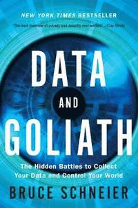 bokomslag Data and goliath - the hidden battles to collect your data and control your