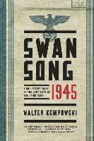bokomslag Swansong 1945 - A Collective Diary Of The Last Days Of The Third Reich