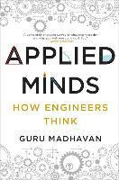 bokomslag Applied Minds: How Engineers Think