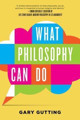 bokomslag What philosophy can do