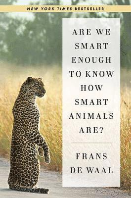 bokomslag Are We Smart Enough to Know How Smart Animals Are?