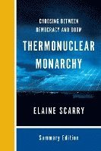 bokomslag Thermonuclear Monarchy: Choosing Between Democracy and Doom