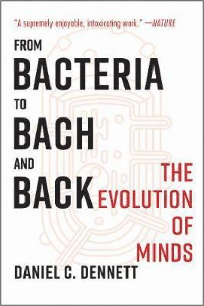 From Bacteria to Bach and Back 1