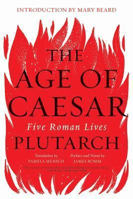 bokomslag The Age of Caesar: Five Roman Lives