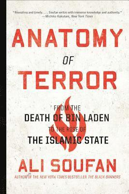 bokomslag Anatomy of Terror: From the Death of bin Laden to the Rise of the Islamic State
