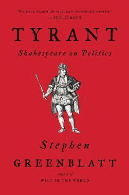 bokomslag Tyrant: Shakespeare on Politics