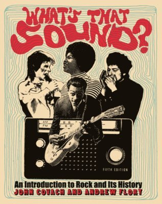 bokomslag What's That Sound?: An Introduction to Rock and Its History
