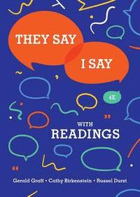 bokomslag They Say / I Say: The Moves That Matter in Academic Writing with Readings
