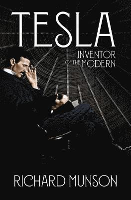 bokomslag Tesla: Inventor of the Modern