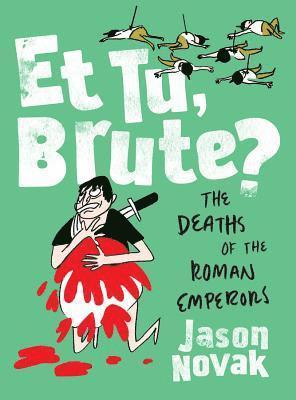 bokomslag Et Tu, Brute?: The Deaths of the Roman Emperors