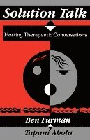 bokomslag Solution Talk: Hosting Therapeutic Conversations