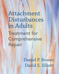 bokomslag Attachment Disturbances in Adults