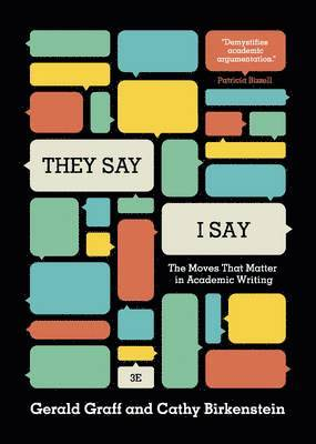 bokomslag They Say/I Say: The Moves That Matter in Academic Writing