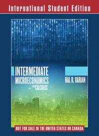 bokomslag Intermediate Microeconomics with Calculus - A Modern Approach