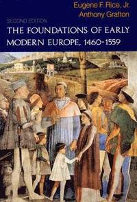 bokomslag The Foundations of Early Modern Europe, 1460-1559