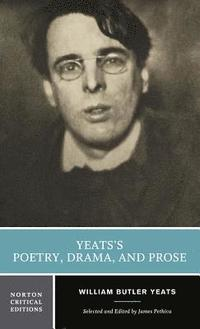bokomslag Yeats's Poetry, Drama, and Prose