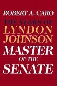 bokomslag Master of the Senate: The Years of Lyndon Johnson III