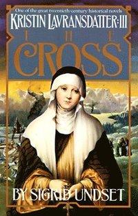 bokomslag The Cross: Kristin Lavransdatter, Vol. 3