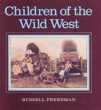 bokomslag Children of the Wild West