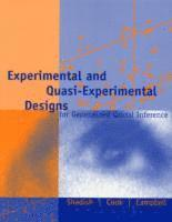 Experimental and Quasi-Experimental Designs for Generalized Causal Inference 1