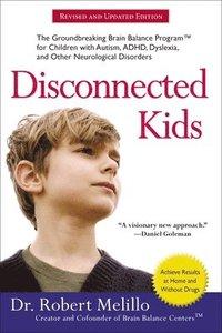 bokomslag Disconnected Kids - Revised And Updated