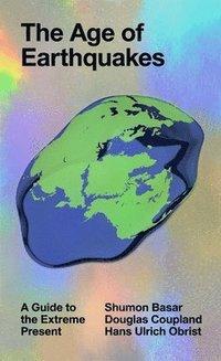 bokomslag Age Of Earthquakes