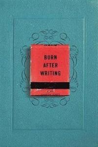 bokomslag Burn After Writing
