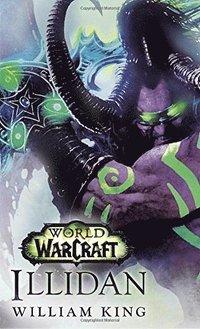 bokomslag Illidan: World Of Warcraft
